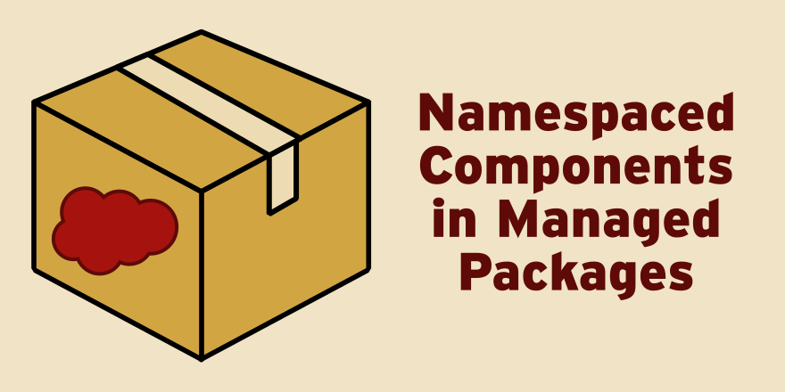 Namespaced Component in Managed Packages