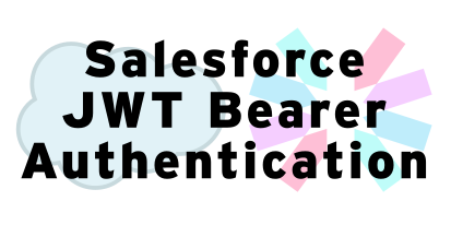 JWT Bearer Authentication: Salesforce and Node